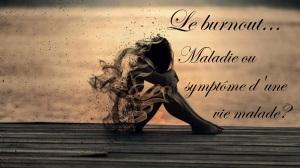burnout maladie ou symptome